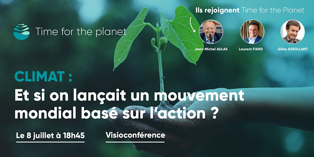 Conférence Time for the Planet 8 juillet 2020