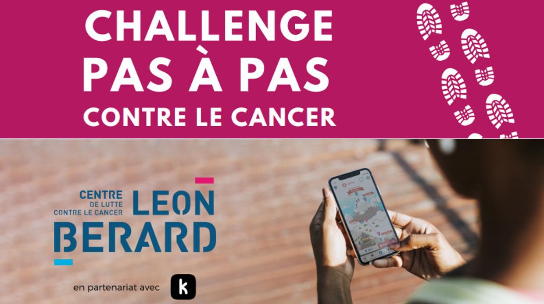 Participer au Challenge Pas à Pas organisé par le Centre Léon Bérard pour sensibiliser les entreprises à la lutter contre le cancer